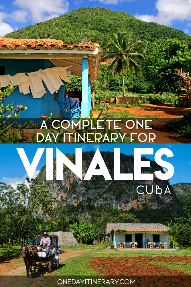 A complete one day itinerary for Vinales, Cuba