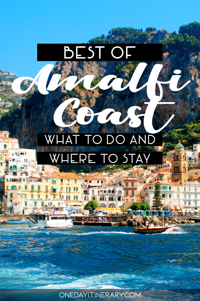 Best of Amalfi Coast - What to do and where to stay