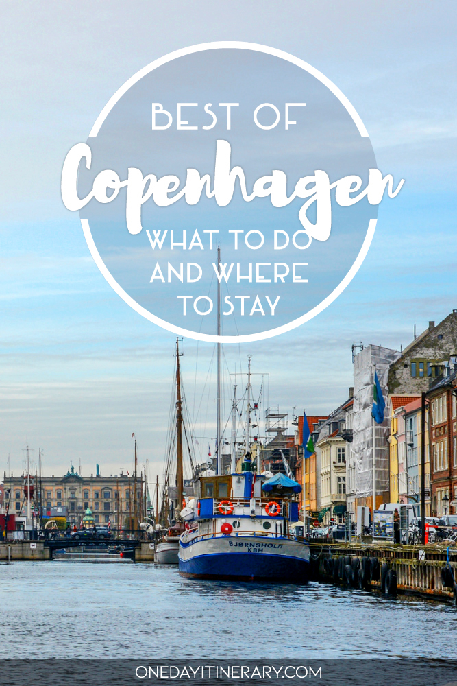Best of Copenhagen - What to do and where to stay