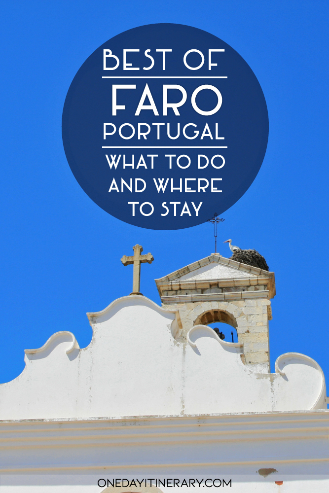 Best of Faro, Portugal - What to do and where to stay