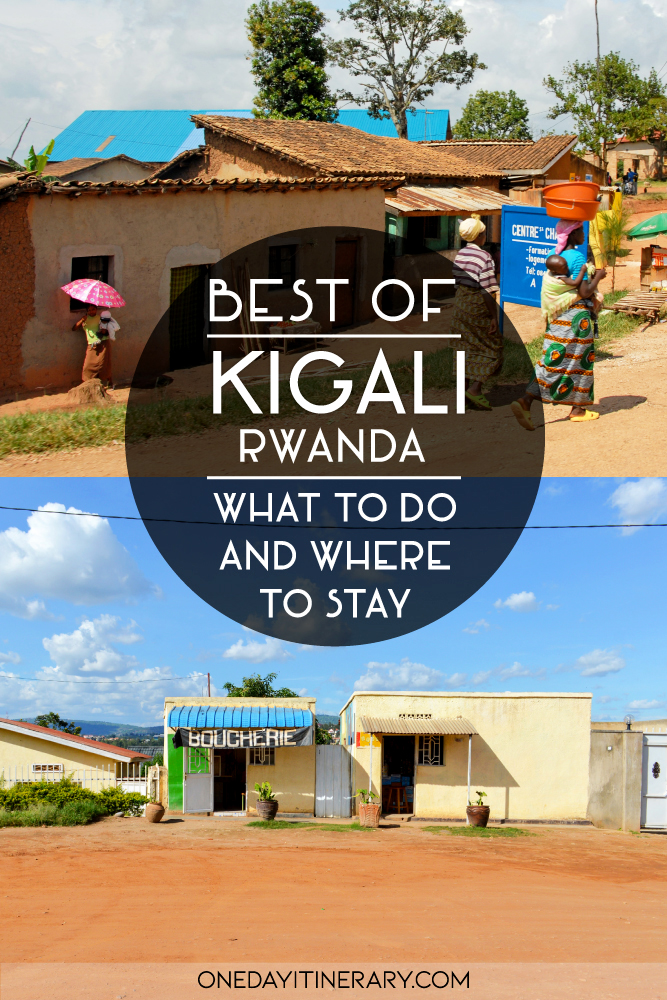 Best of Kigali, Rwanda - What to do and where to stay