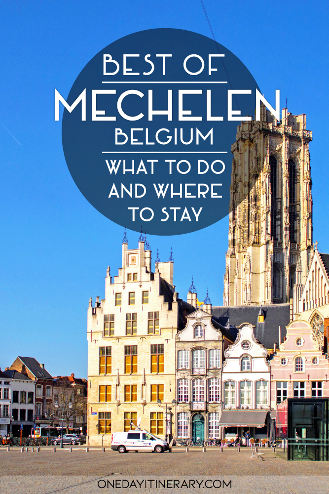 Best of Mechelen, Belgium - What to do and where to stay