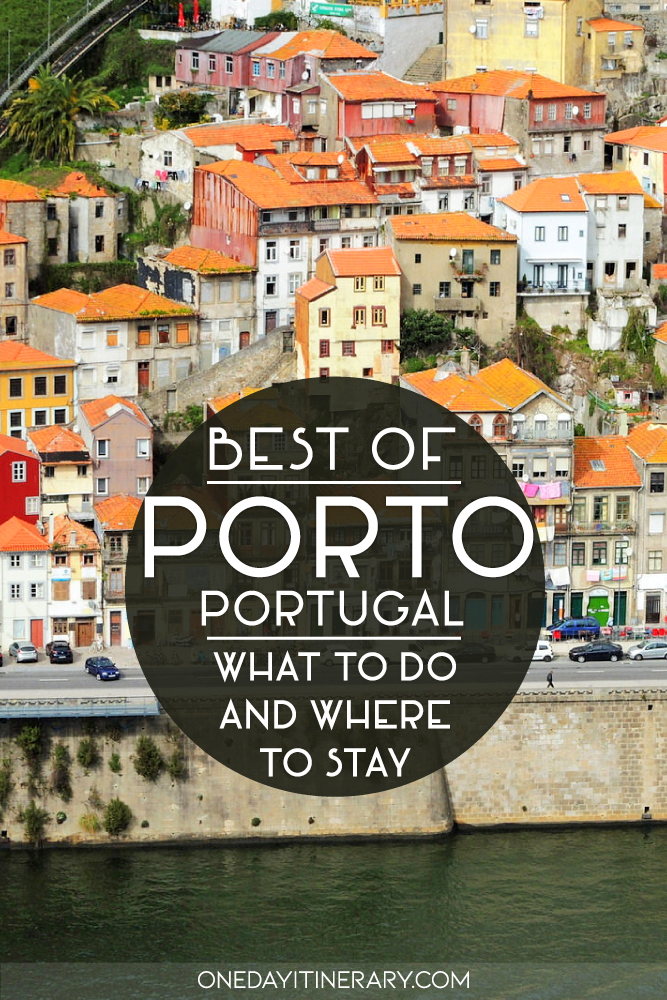 Best of Porto, Portugal - What to do and where to stay