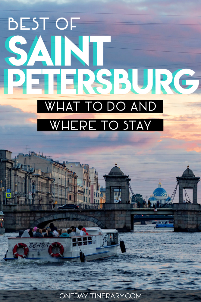 Best of Saint Petersburg - What to do and where to stay