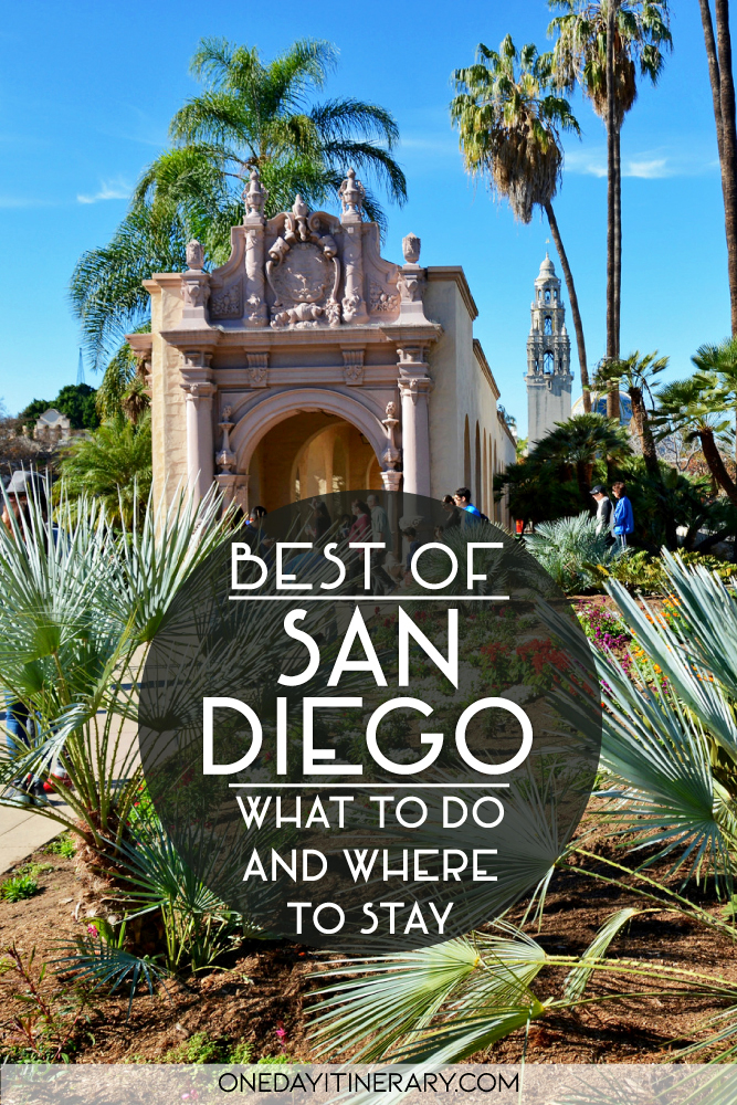 Best of San Diego - What to do and where to stay