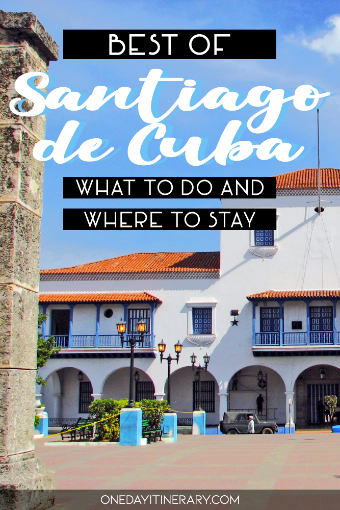 Best of Santiago de Cuba - What to do and where to stay