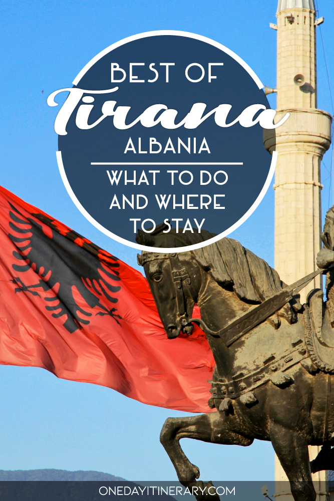 Best of Tirana, Albania - What to do and where to stay
