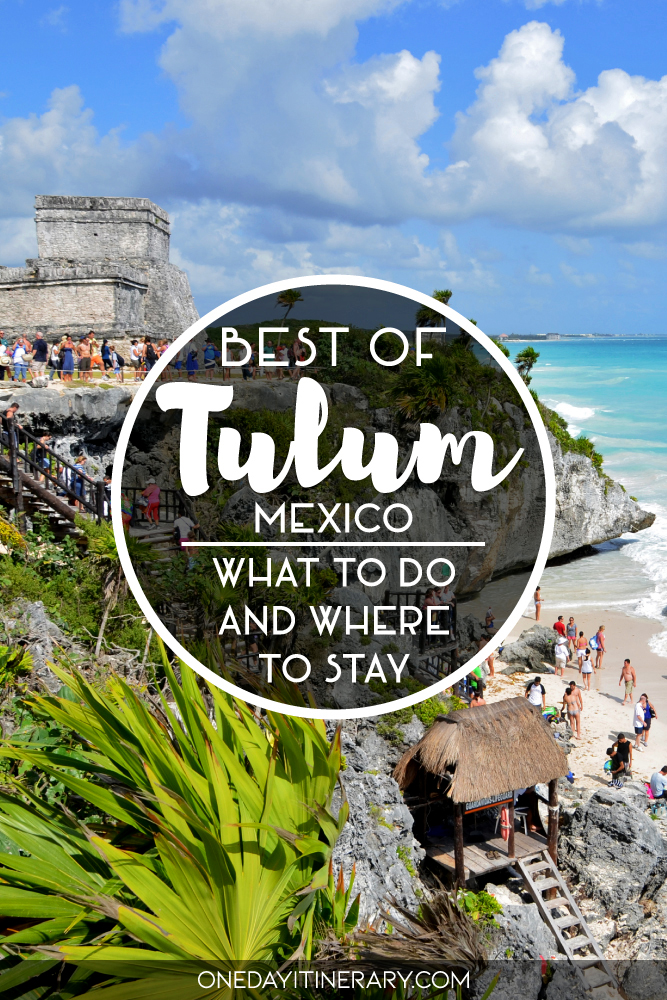 Best of Tulum, Mexico - What to do and where to stay