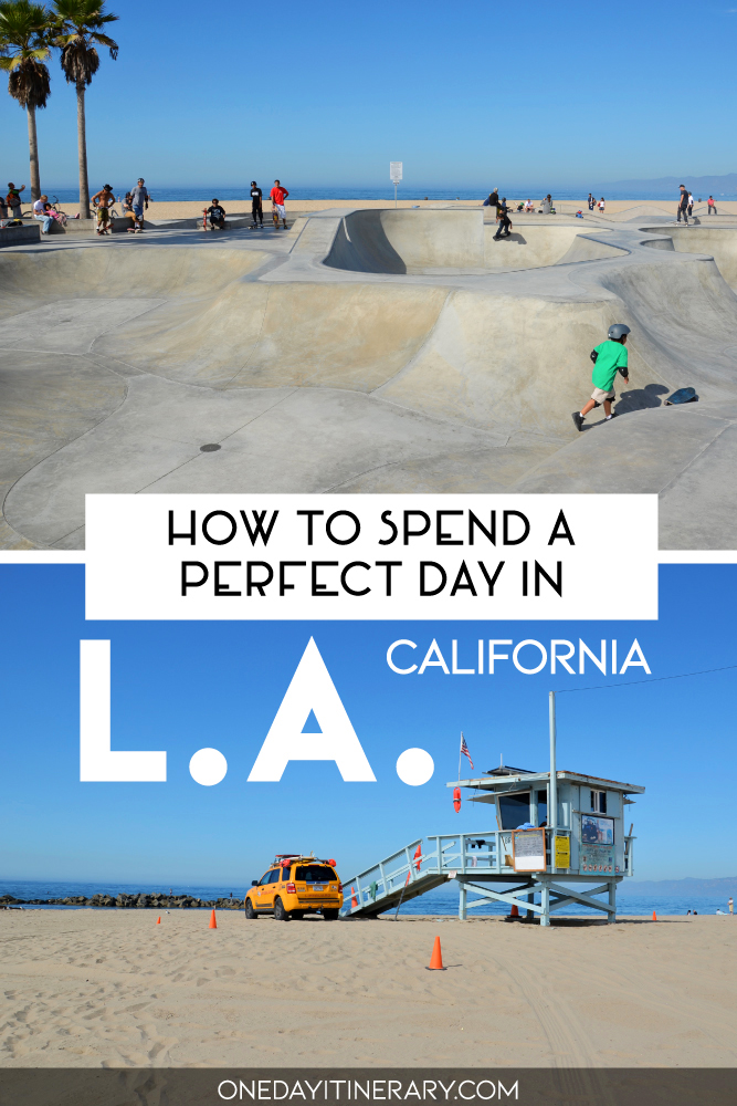 How to spend a perfect day in Los Angeles, California