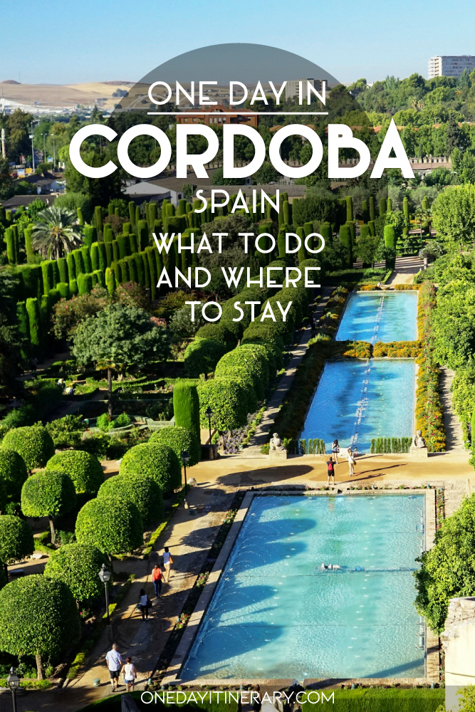 One day in Cordoba, Spain - What to do and where to stay