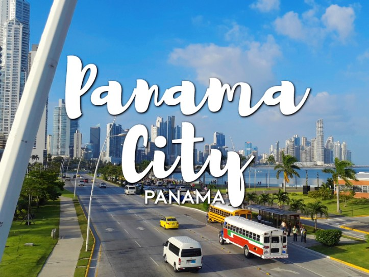 One day in Panama City Itinerary