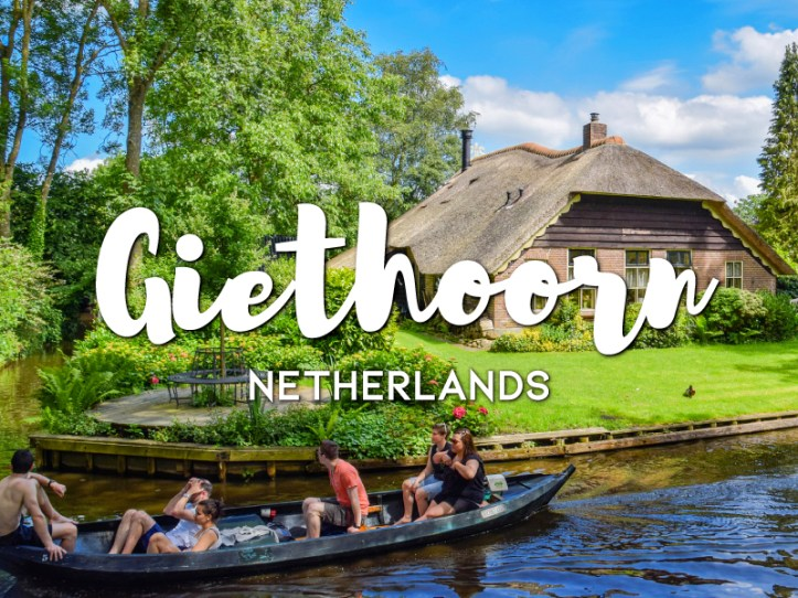 One day in Giethoorn Itinerary