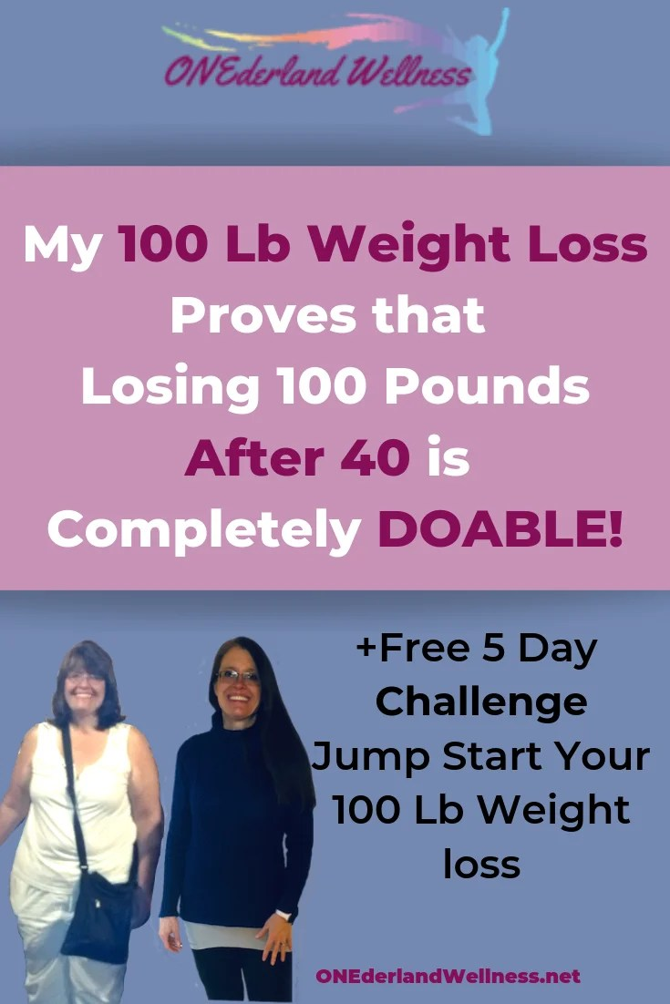 My 100 Lb Weight Loss Proves That Losing 100 Pounds After 40 Is
