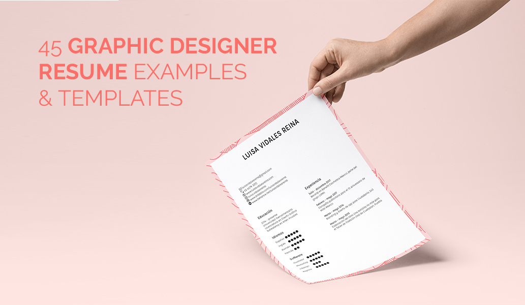 Graphic designers create many types of artwork in the business world. 45 Creative Graphic Designer Resume Examples Templates Onedesblog