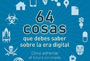 Libro: 64 cosas que debes saber sobre la era digital