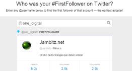 Descubre quien fue tu primer seguidor en Twitter