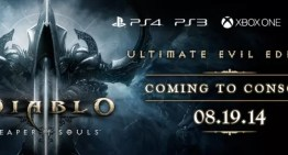 Diablo III: Ultimate Evil Edition arriba en agosto a Xbox One y PS4