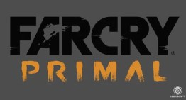Far Cry Primal, la aventura primitiva de Ubisoft