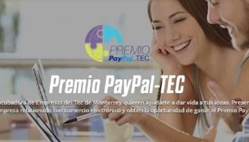 Regresa el Premio PayPal-TEC para impulsar a emprendedores mexicanos