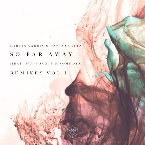 "Martin Garrix and David Guetta Release ""So Far Away"" Remix Vol. 1"