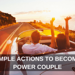 5 Simple Actions to Become a Power Couple