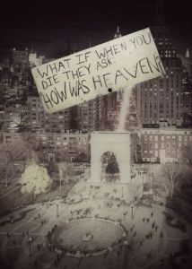 how was heaven?