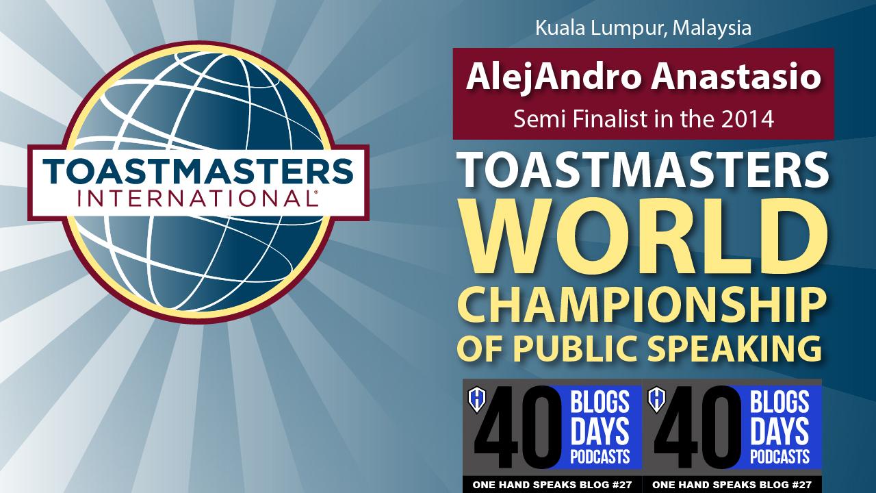 Blog, Toastmasters World Championship of Public Speaking, Kuala Lumpur, Malaysia, Storytelling, Disability