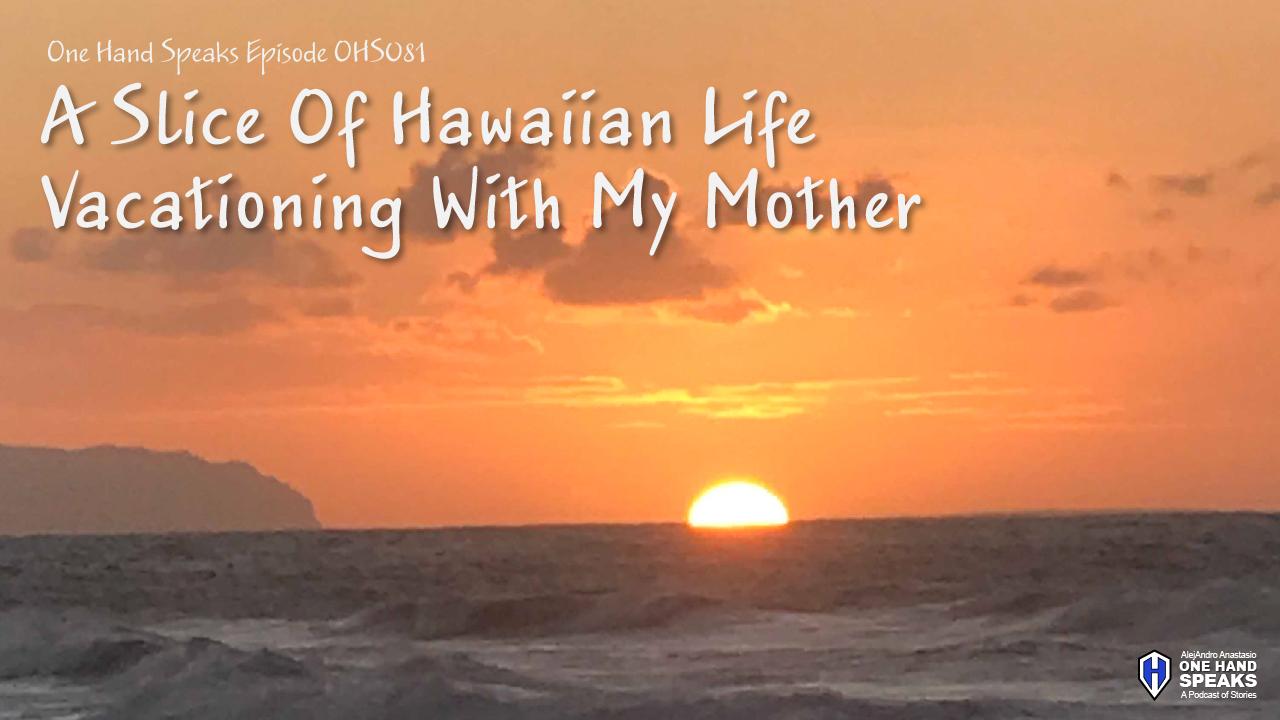 Hawaii,Kauai,Polihale Beach,Sunset,Podcast,Storytelling,Traveling,Mother