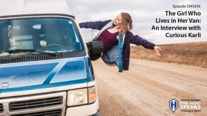 Podcast, Storytelling, Interview, Living in a van,Curious Karli, Lifestyle, Solo Travel