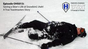Ski, Snowboard, Snowbird Ski Resort, Podcast, Storytelling, Toastmasters, Disability
