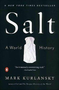 Salt A World History