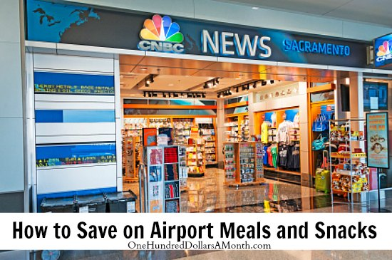 How to Save on Airport Meals and Snacks