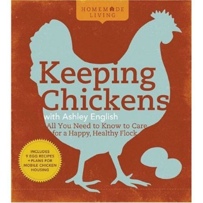 keeping chickens ashley english book