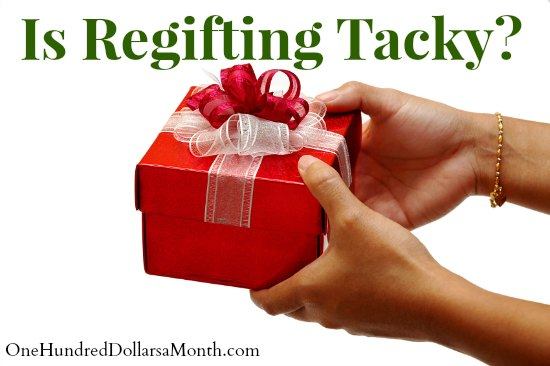 Is Regifting Tacky