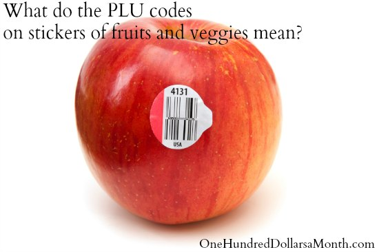 What Do the PLU codes on Stickers of Fruits and Veggies Mean