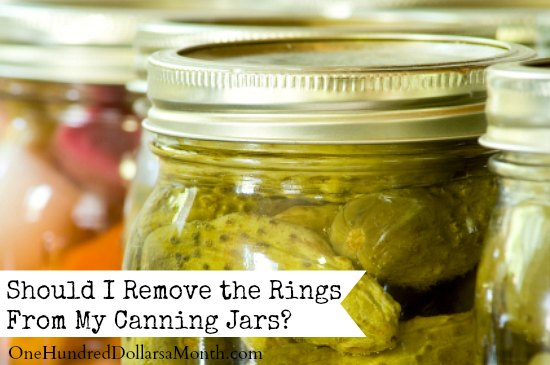 Should I Remove the Rings From My Canning Jars