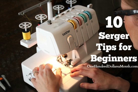 10 Serger Tips for Beginners