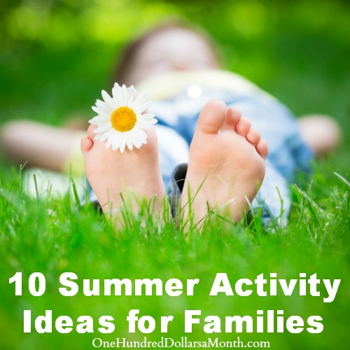 10 Summer Activity ideas for families