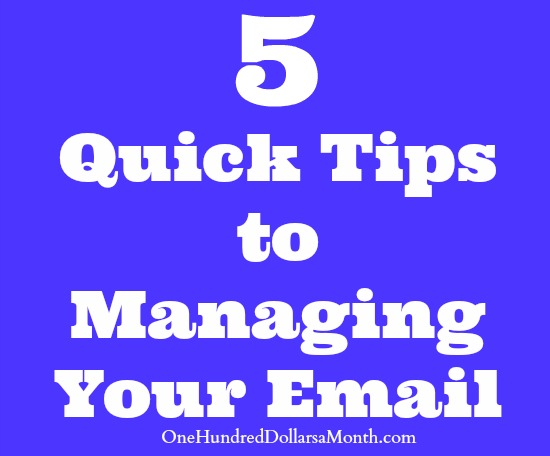 5 Quick Tips to Managing Your Email