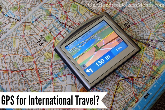 Should I Get a GPS for International Travel