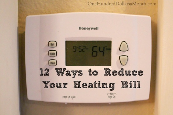 12 Ways to Reduce Your Heating Bill