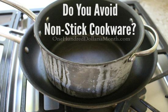 Do You Avoid Non-Stick Cookware