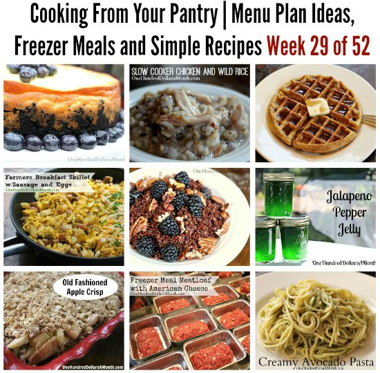 Cooking From Your Pantry  Menu Plan Ideas, Freezer Meals and Simple Recipes Week 29 of 52