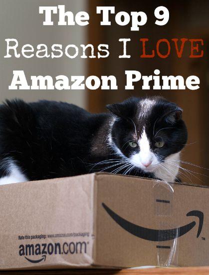 The Top 9 Reasons I LOVE Amazon Prime