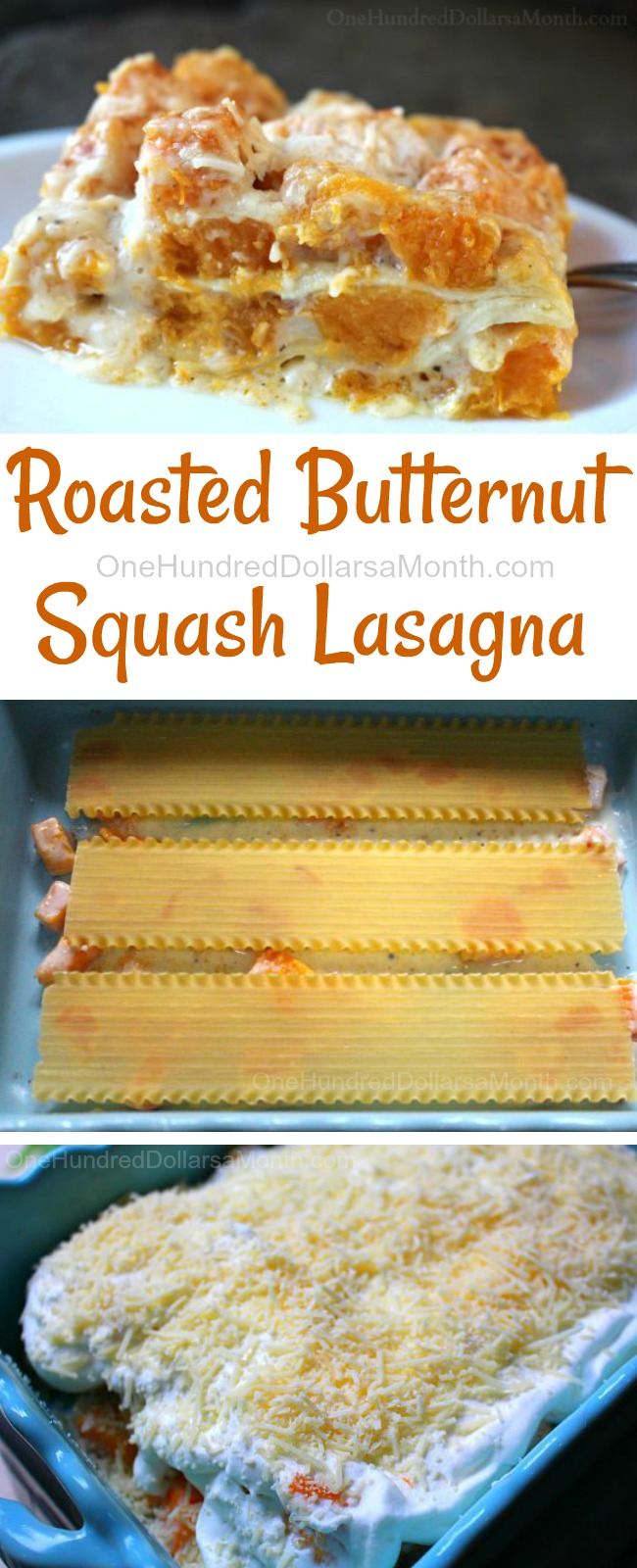 Roasted Butternut Squash Lasagna - One Hundred Dollars a Month