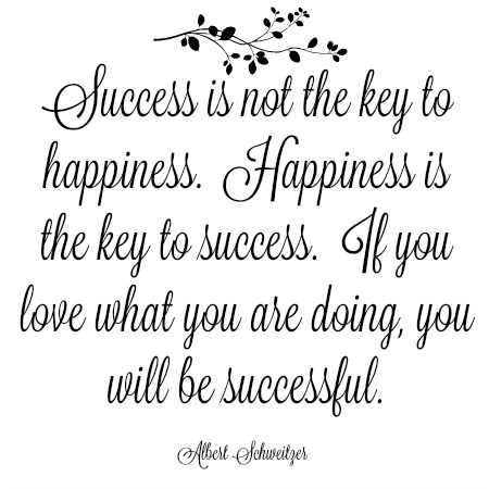 quotes - sucess is not the key