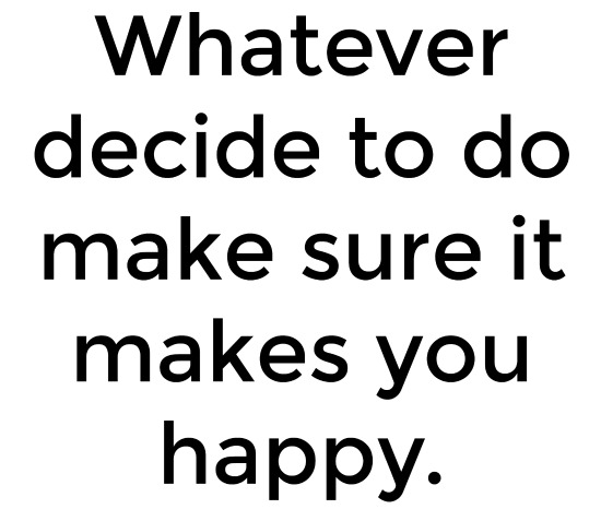 whatever-you-decide
