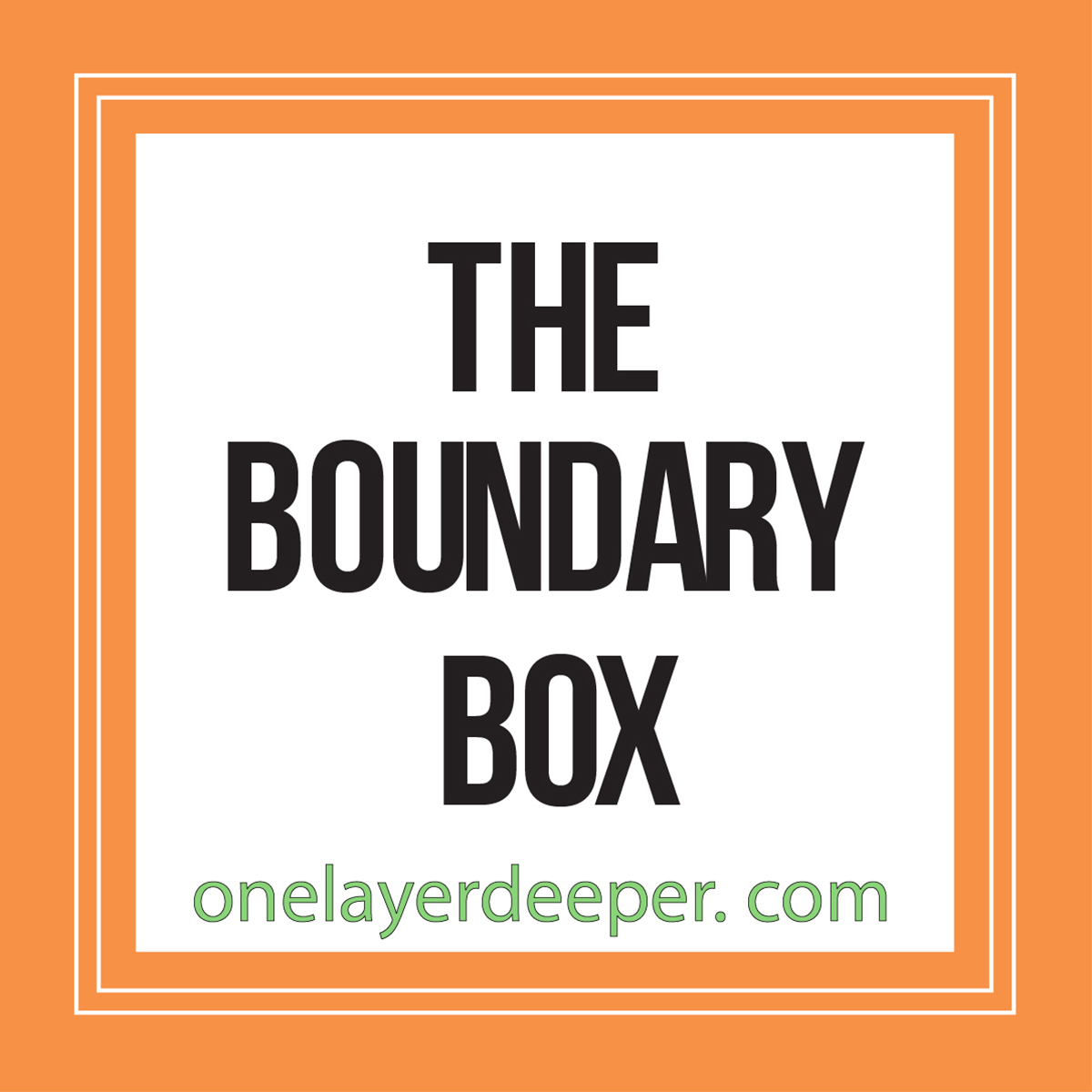 The Boundary Box One Layer Deeper