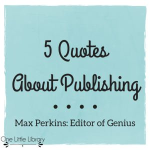 5 Quotes About Publishing
