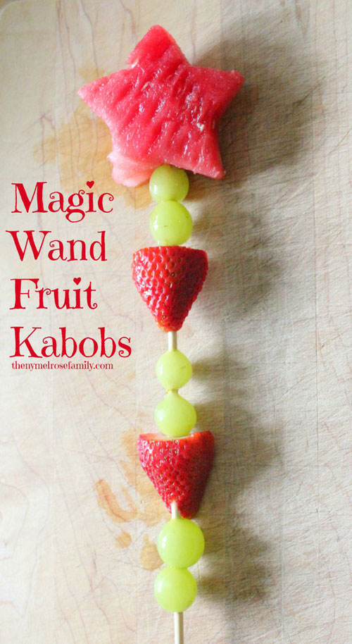 50+ Food on a Stick Lunch Ideas - Magic Wand Fruit Kabobs